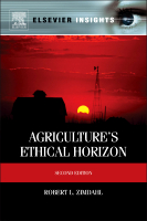 Agriculture's Ethical Horizon, 2e