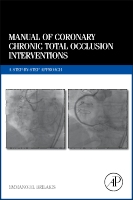 Manual of Coronary Chronic Total Occlusion Interventions: A Step-by-Step Approach