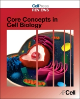 Cell Press Reviews: Core Concepts in Cell Biology