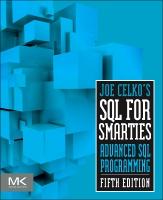 Joe Celko's SQL for Smarties 5E