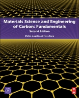Materials Science and Engineering of Carbon: Fundamentals 2E