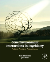 Gene-Environment Interactions in Psychiatry: Nature, Nurture, Neuroscience