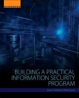 Building a Practical Information Security Program
