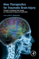 New Therapeutics for Traumatic Brain Injury: Prevention of Secondary Brain Damage and Enhancement of Repair and Regenera