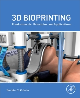 Bioprinting: Fundamentals, Principles and Applications