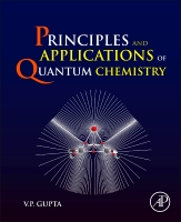 Principles and Applications of Quantum Chemistry