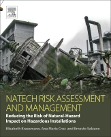 Natech Risk Assessment and Management: Reducing the risk of natural-hazard impact on hazardous installations