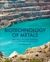 Biotechnology of Metals: Principles, Recovery Methods and Environmental Concerns