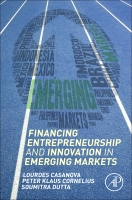Entrepreneurship and the Finance of Innovation in Emerging Markets