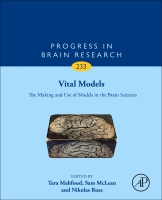 Modeling Brains: The Making and Use of Animal Models in Neuroscience and Psychiatry