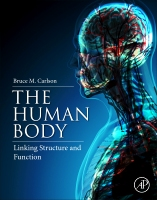 The Human Body: A Functional Approach to Its Structure