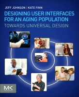 Aging-Friendly Design: Designing Age-Friendly Interfaces for Websites, Mobile Apps, and Digital Products