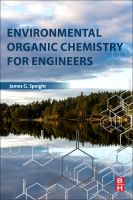 Environmental Organic Chemistry for Engineers: Analysis and Remediation