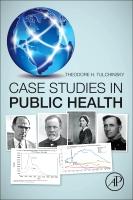 Case Studies in Public Health