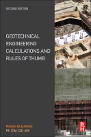 Geotechnical Engineering Calculations and Rules of Thumb, 2nd Ed: Theory and Practice