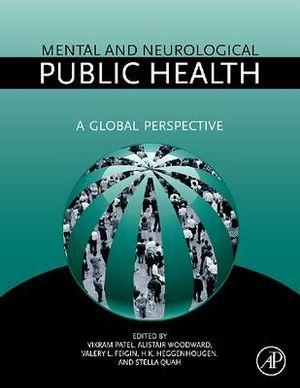 Mental and Neurological Public Health: A Global Perspective