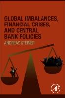 Global Imbalances, Financial Crises, and Central Bank Policies