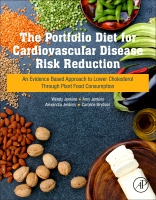 The Portfolio Diet of Foods to Lower Cholesterol and Reduce Cardiovascular Disease: An Evidence Based Approach for Plant