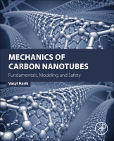Mechanics of Carbon Nanotubes: Fundamentals, Modelling and Safety