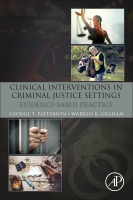 Clinical Interventions in Criminal Justice Settings: Evidence-Based Practice