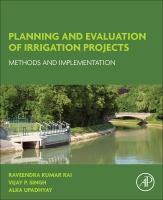 Planning and Evaluation of Irrigation Projects: Methods and Implementation