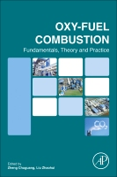 Oxy-fuel Combustion: Fundamentals, Theory and Practice