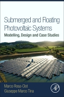 Submerged and Floating Photovoltaic Systems: Modelling, Design and Case Studies