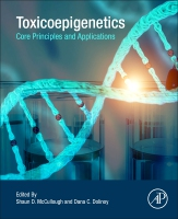 Epigenetic Toxicology: Core Principles and Applications