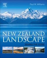 Geomorphology of the New Zealand Landscape: Behind the Scene