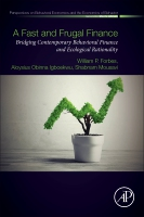 A Fast and Frugal Finance: Bridging Contemporary Behavioral Finance and Ecological Rationality