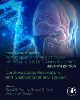 EMERY AND RIMOIN⑈S PRINCIPLES AND PRACTICE OF MEDICAL GENETICS AND GENOMICS: Cardiovascular, Respiratory, Renal, and G