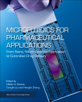 Microfluidics for Pharmaceutical Applications: From Nano/Micro Systems Fabrication to Controlled Drug Delivery