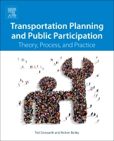Transportation Planning and Public Involvement: Theory, Process, and Practice
