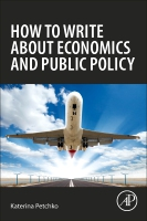 Writing for Academic and General Audiences about Economics and Public Policy