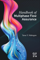 Handbook of Multiphase Flow Assurance