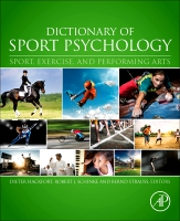 Dictionary of Sport Psychology: Exercise, Performance, and Performing Arts