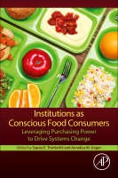 Leveraging Institutional Food Service Markets: Social and Environmental Impacts of Supply Chain and Purchasing Decisions