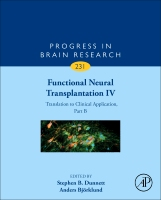 Functional Neural Transplantation IV: Translation to Clinical Application Part B