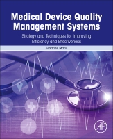 Medical Devices Quality Strategy and Planning: Create an Efficient and Effective Quality Management System in Medical De