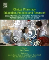 Clinical Pharmacy Education and Practice: Clinical Pharmacy, Drug Information, Pharmacovigilance, Pharmacoeconomics, and