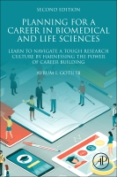 Planning a Career in Biomedical and Life Sciences: Making Informed Choices