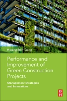 Performance and Improvement of Green Construction Projects: Codes, Standards and Financing from a Global Perspective