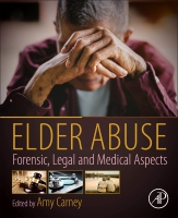 Elder Abuse: Forensic, Legal and Medical Aspects