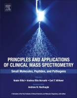 Principles and Applications of Clinical Mass Spectrometry: Small Molecules, Peptides, and Pathogens