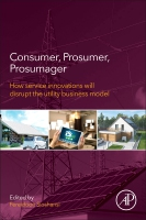 Consumers, Prosumers, Prosumagers: How Customer Stratification will disrupt the utility business model