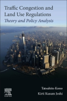 Traffic Congestion and Land Use Regulations: Theory and Policy Analysis