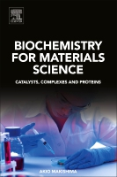 Biochemistry for Materials Science: Catalysis, complexes and proteins