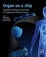 Organ on a chip: Convergence of Advanced Materials, Cells, and Microscale Technologies