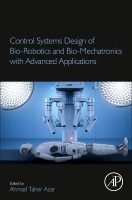 Control Systems Design of Bio-Robotics and Bio-mechatronic with advanced applications