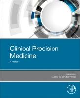 Clinical Precision Medicine: A Primer